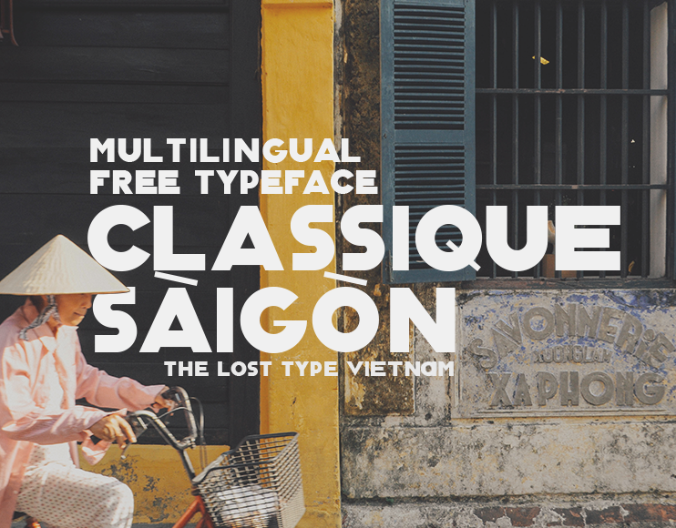 Classique Saigon Multilingual Typeface