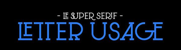 Le Super Serif Free Font - serif
