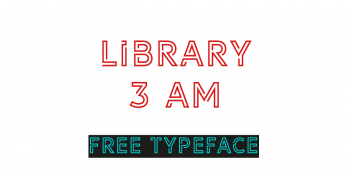 Library 3 AM Free Typeface - decorative