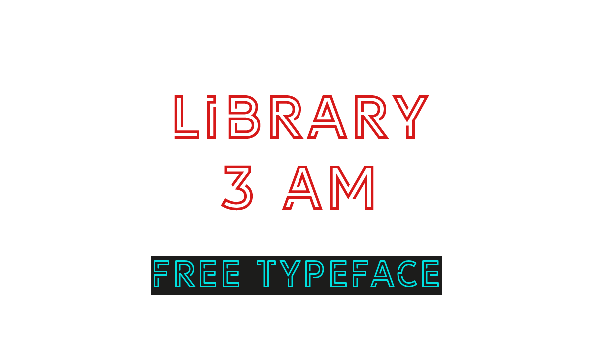 Library 3 AM Free Typeface - decorative-display