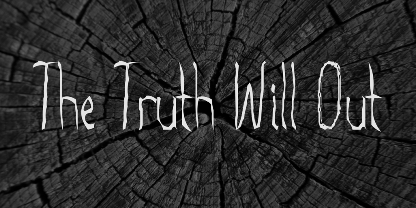 The Truth Will Out Free Font - decorative